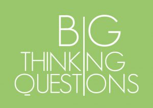 big thinking, big questions 5